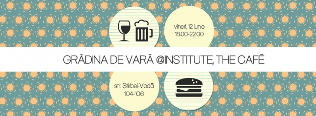 Grădina de vară The Institute