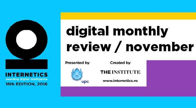 INTERNETICS MONTHLY REVIEW - NOIEMBRIE