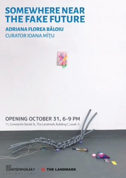 "EXPOZIȚIE ADRIANA FLOREA BĂLOIU ""SOMEWHERE NEAR THE FAKE FUTURE"" @ GO CONTEMPORARY, BUCUREŞTI"