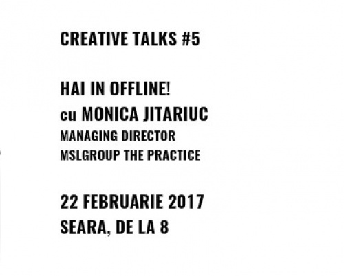 CREATIVE TALKS #5 - Monica Jitariuc (MSLGroup The Practice)