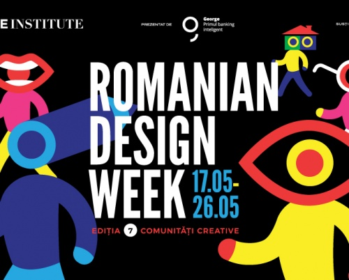 Romanian Design Week is celebrating the creative communities between 17th -26th of May