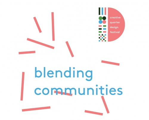 Blending Communities // Creative Quarter Design Festival