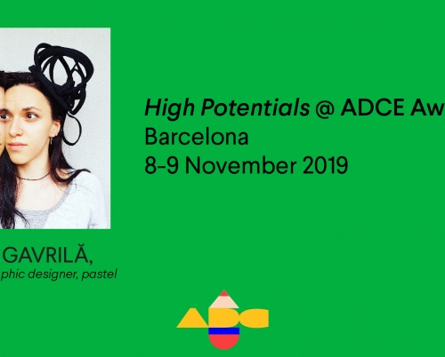 Adelina Gavrilă participă la High Potentials 2019, ADC*Europe Awards