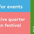 Creative Quarter Design Festival: Deadline Extension
